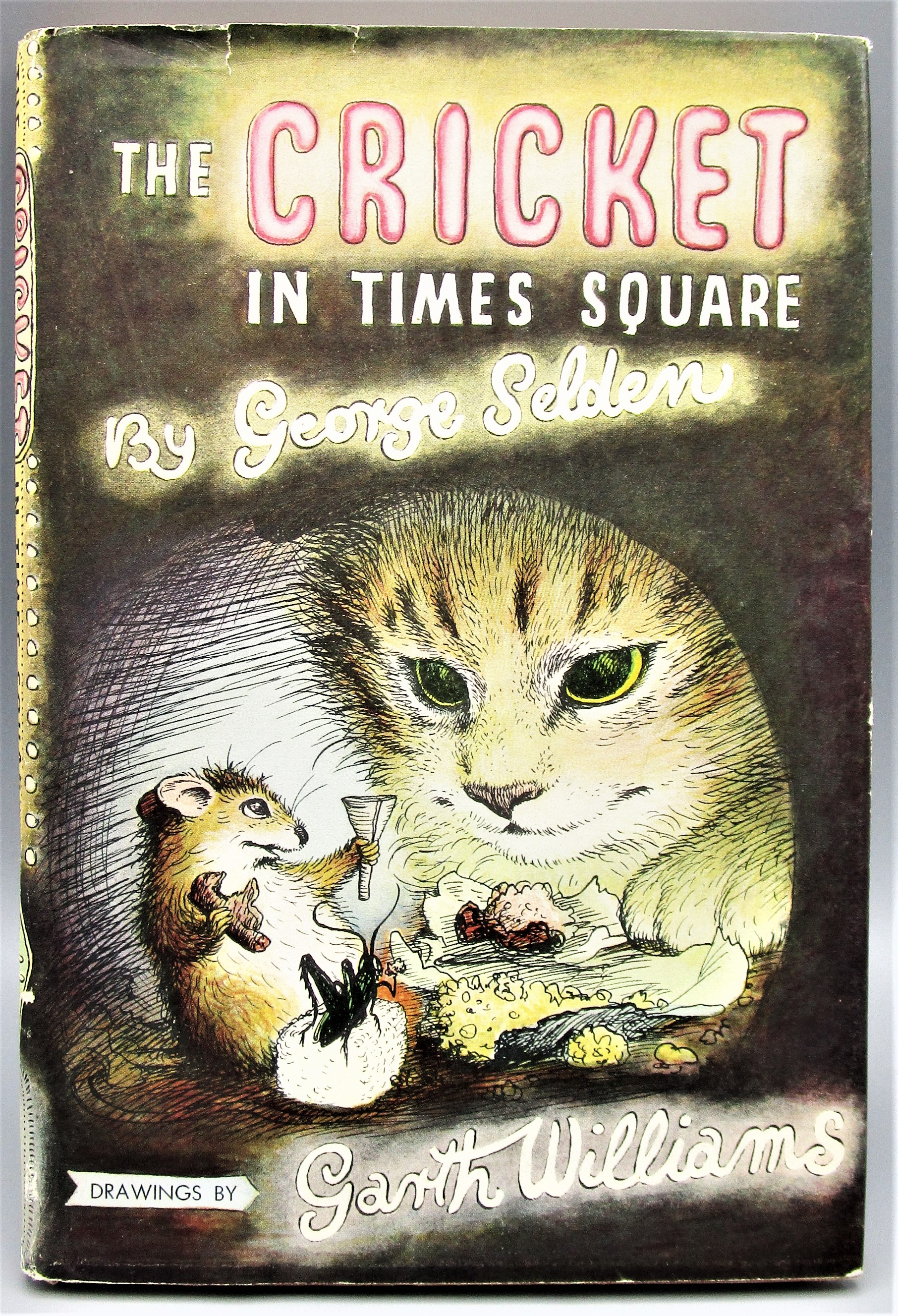 THE CRICKET IN TIMES SQUARE, by George Selden; Garth Williams - 1960 [1st Ed]