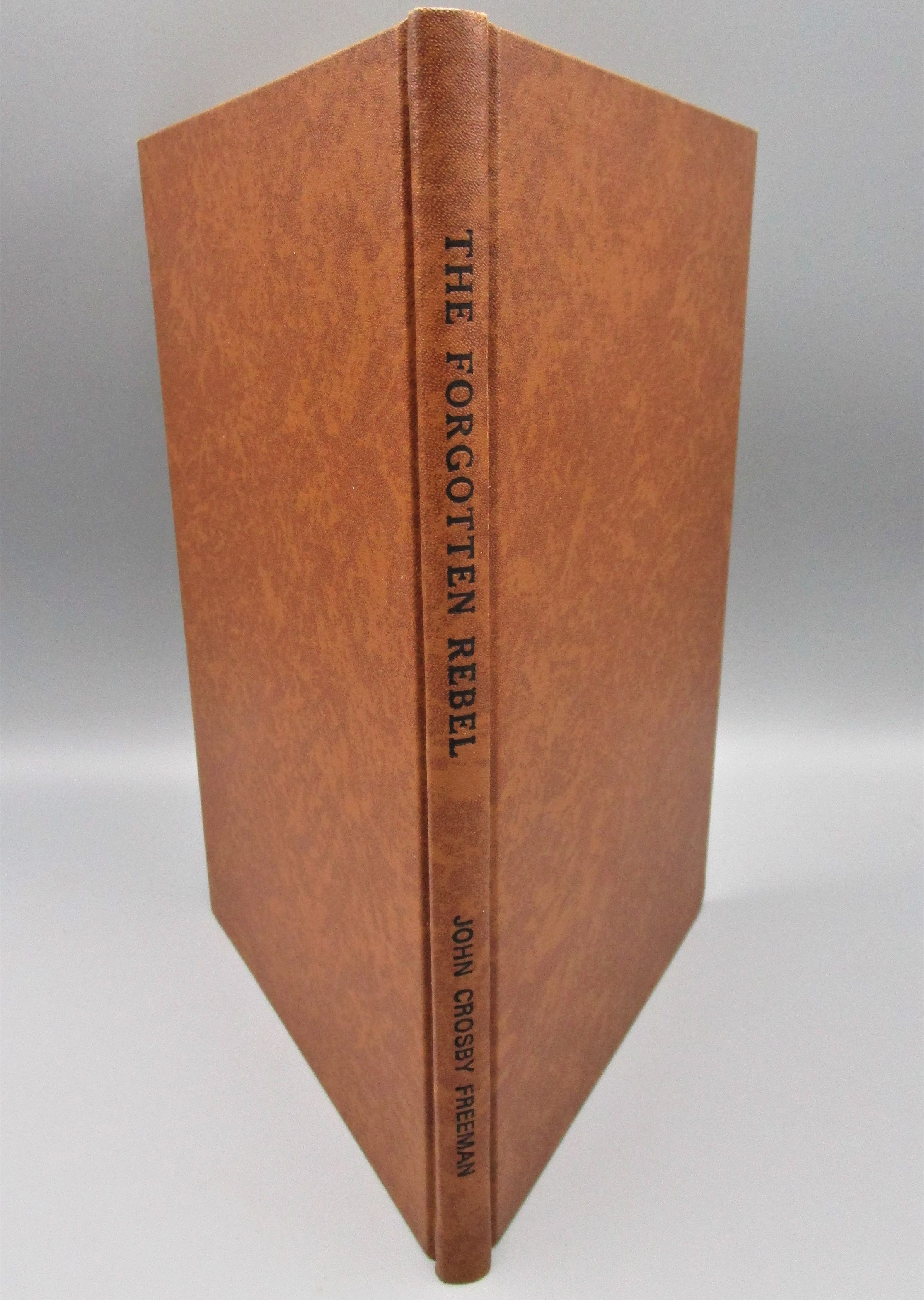 FORGOTTEN REBEL: GUSTAV STICKLEY, by John C. Freeman - 1966