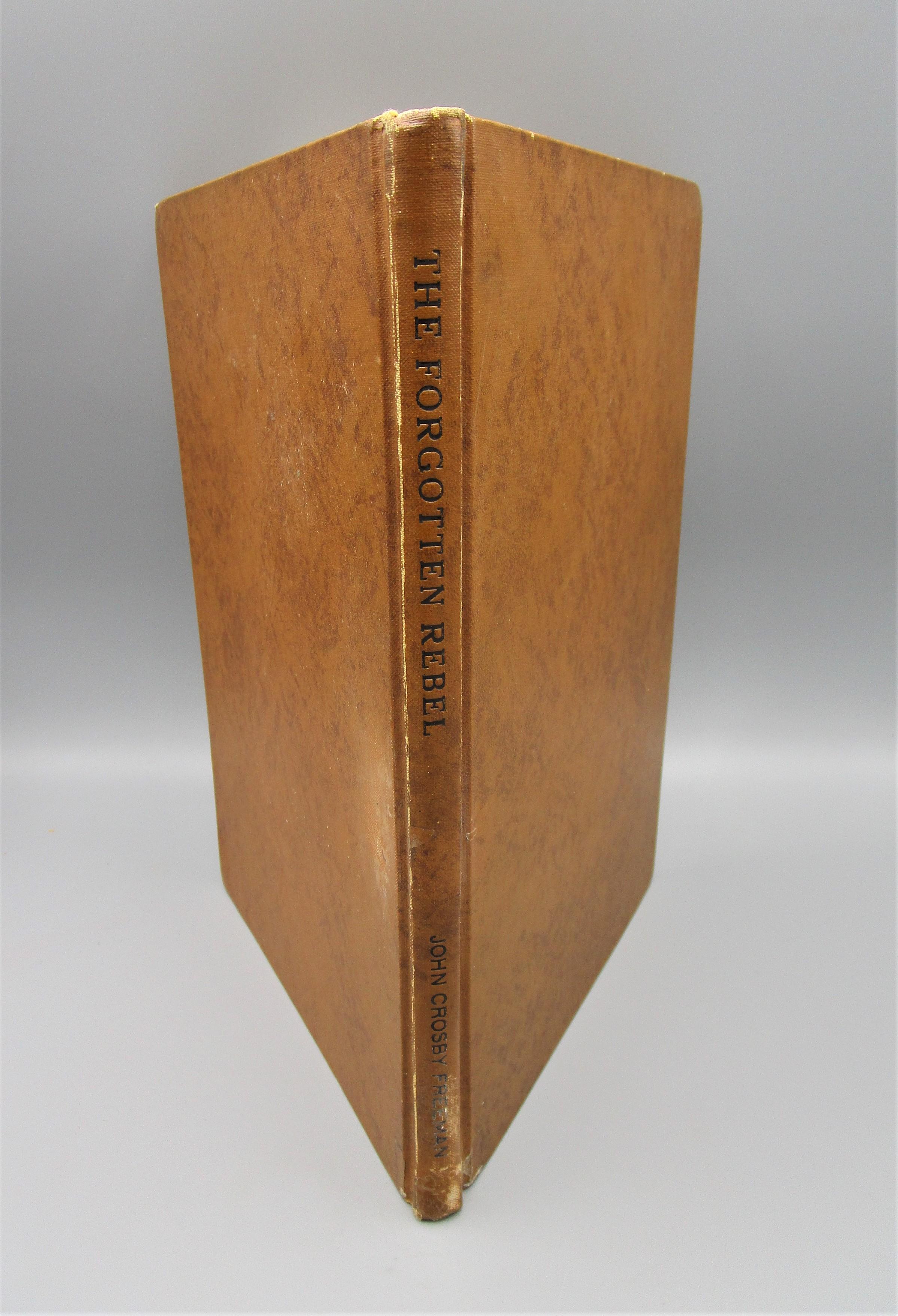 FORGOTTEN REBEL: GUSTAV STICKLEY, by John C. Freeman - 1966 [Signed Ltd Ed]