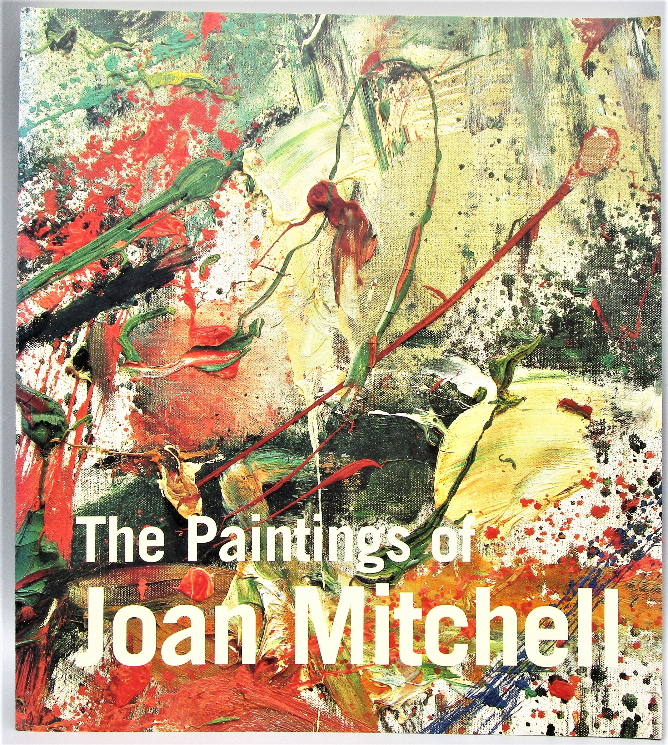 THE PAINTINGS OF JOAN MITCHELL, by Jane Livingston - 2002