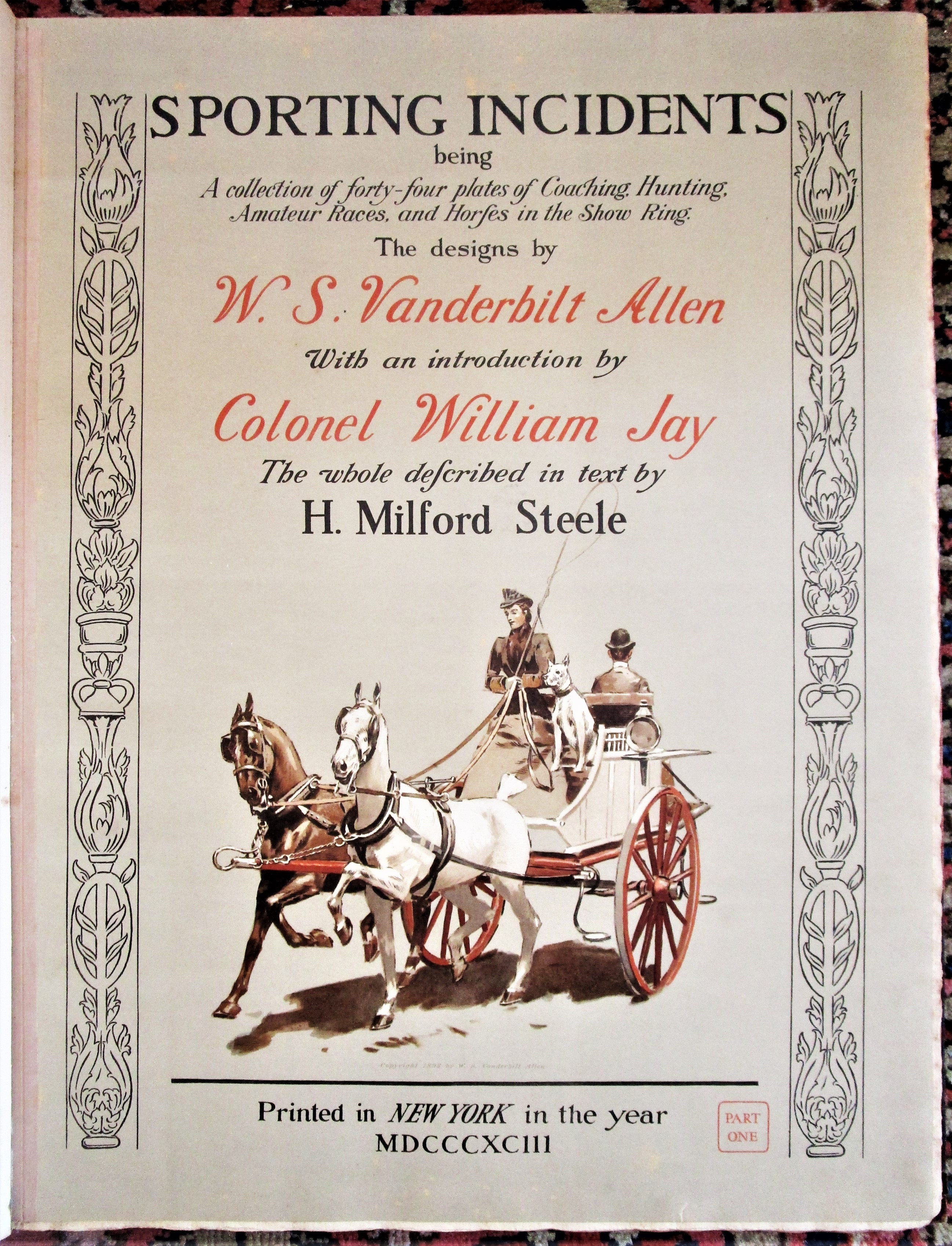SPORTING INCIDENTS, by WS Vanderbilt Allen; H.Steele - 1893 [Ltd Ed]