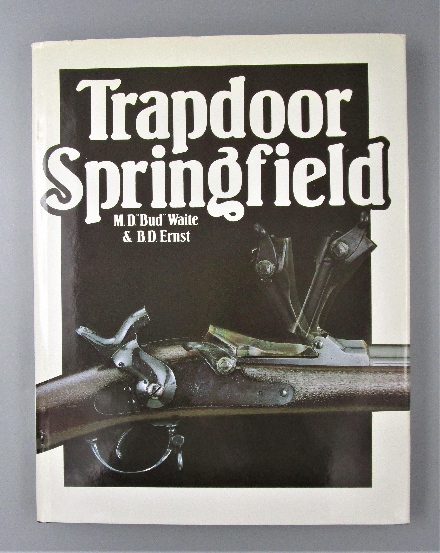 TRAPDOOR SPRINGFIELD, by M.D. Waite & B.D. Ernst - 1980