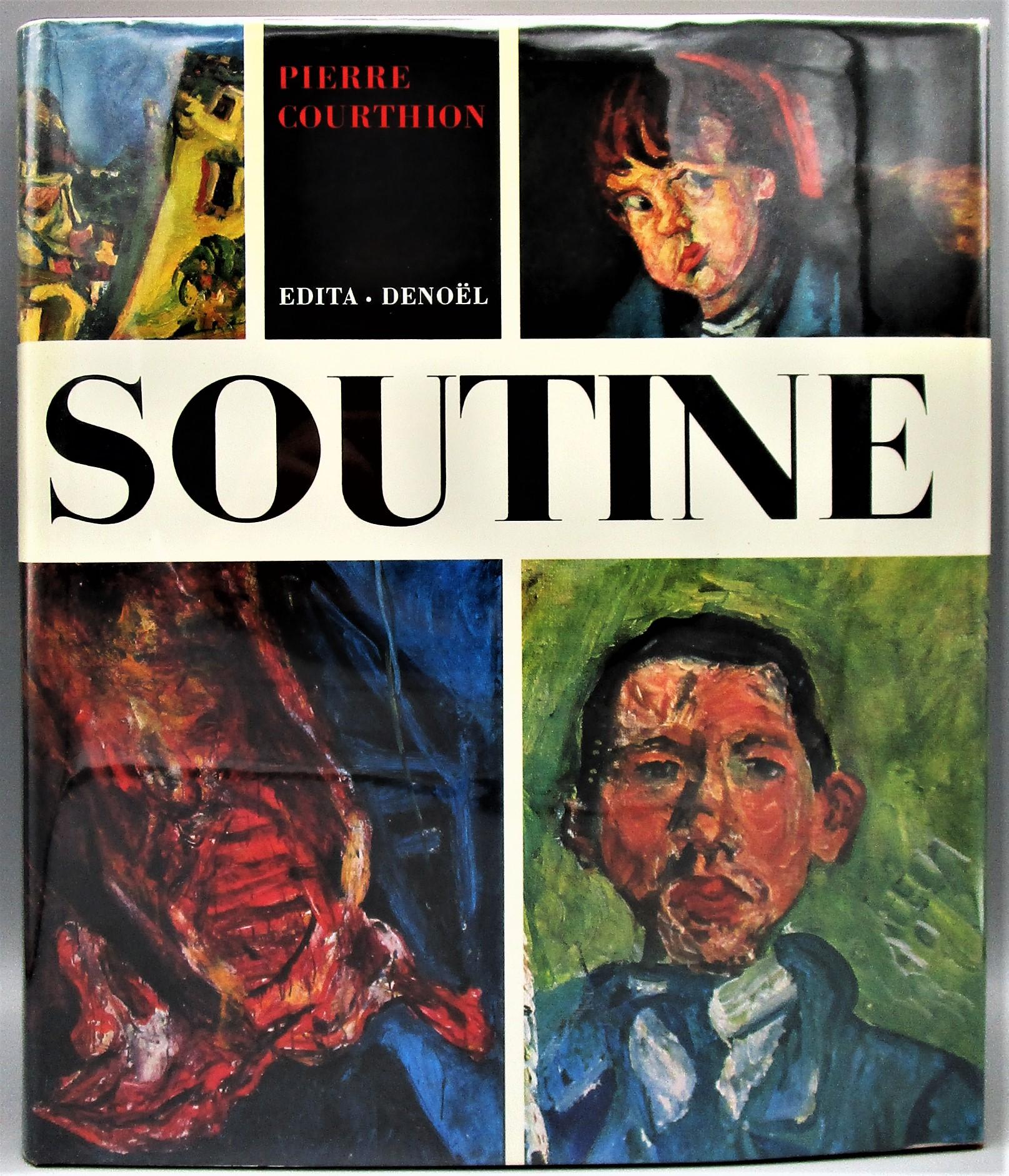 SOUTINE: PEINTRE DU DECHIRANT, by Pierre Courthion - 1972 [1st Ed]