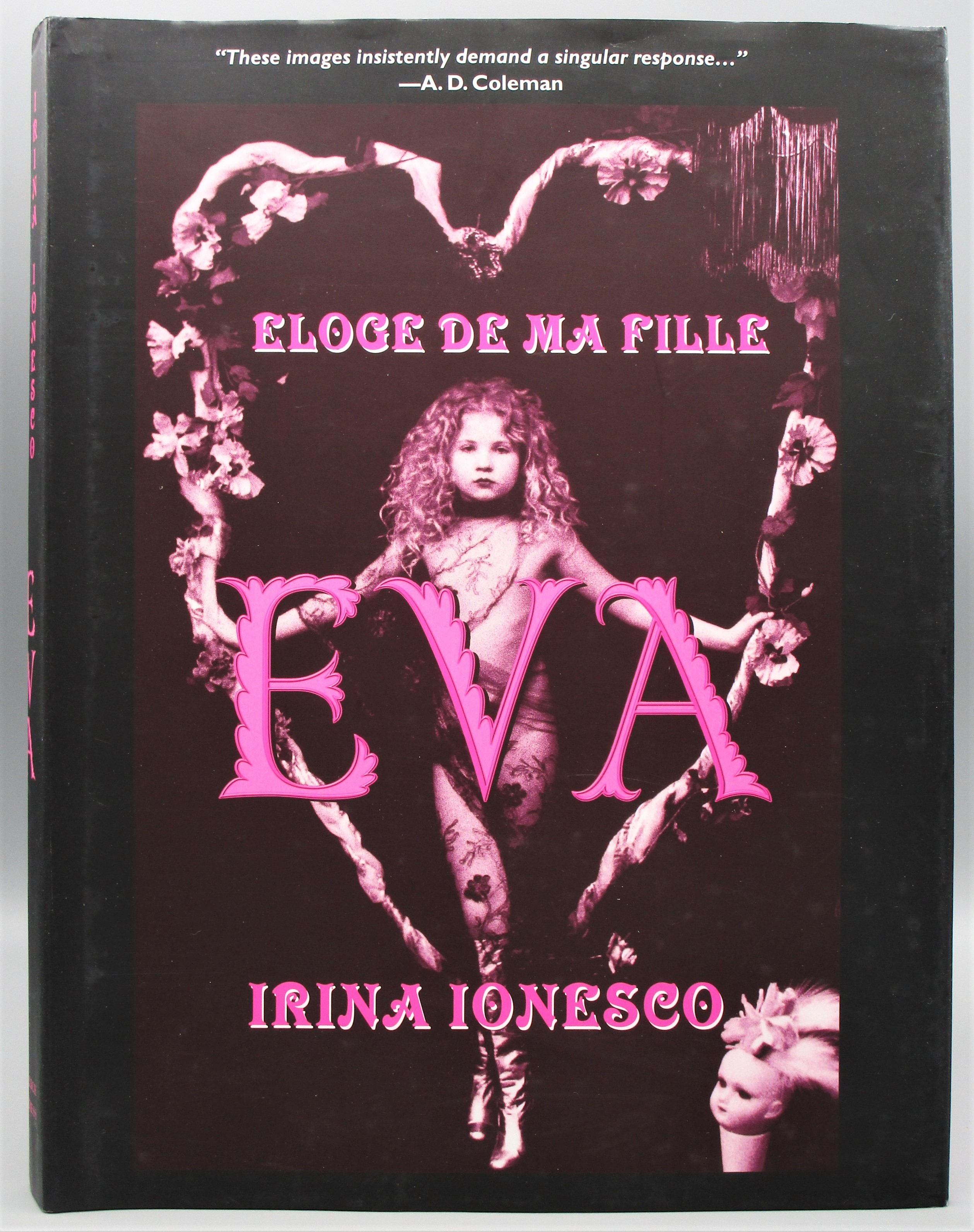 EVA: ELOGE DE MA FILLE, by Irina Ionesco - 2004 [1st Ed]
