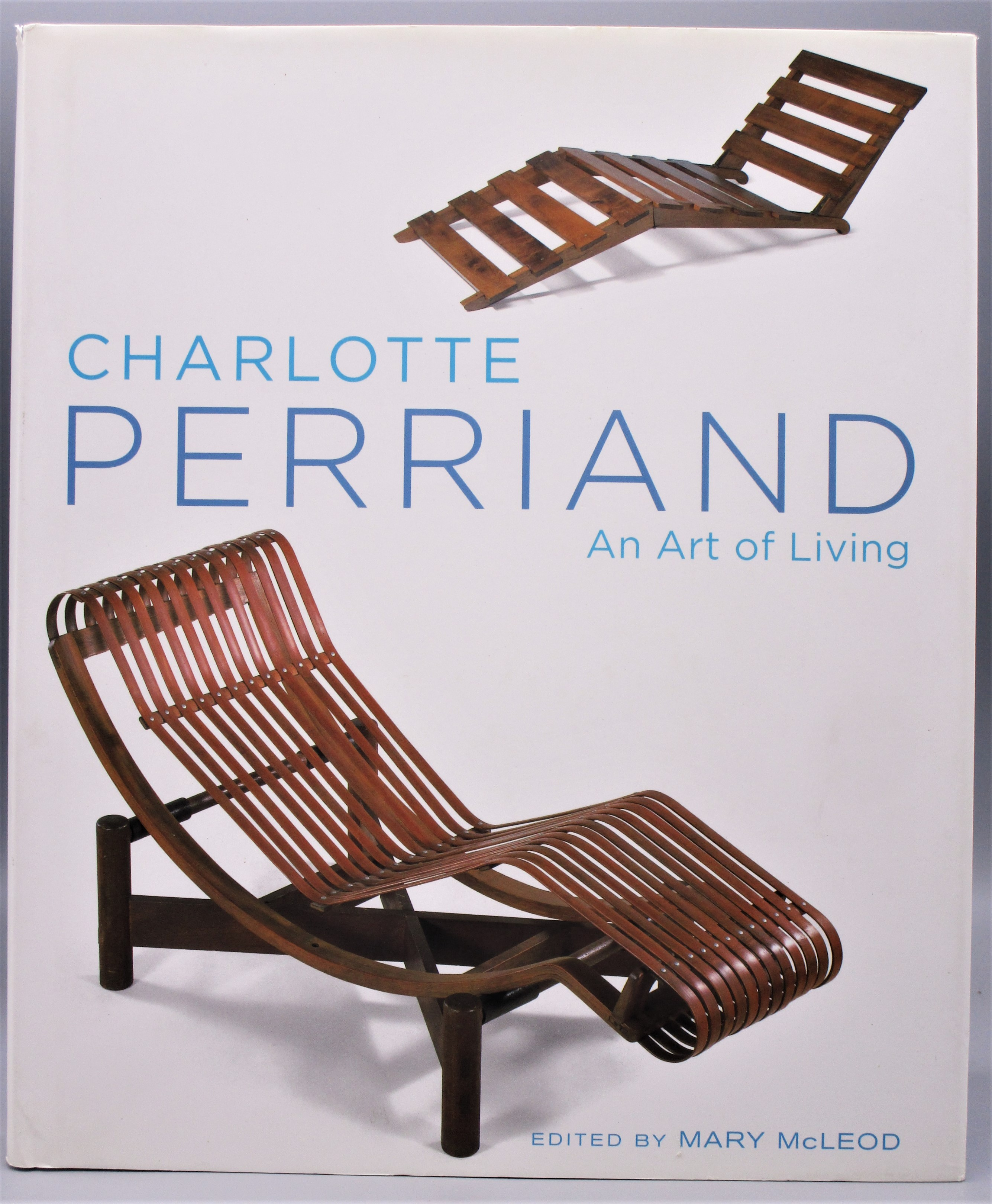 CHARLOTTE PERRIAND: ART OF LIVING, by Mary McLeod (ed) - 2003 [1st Ed]