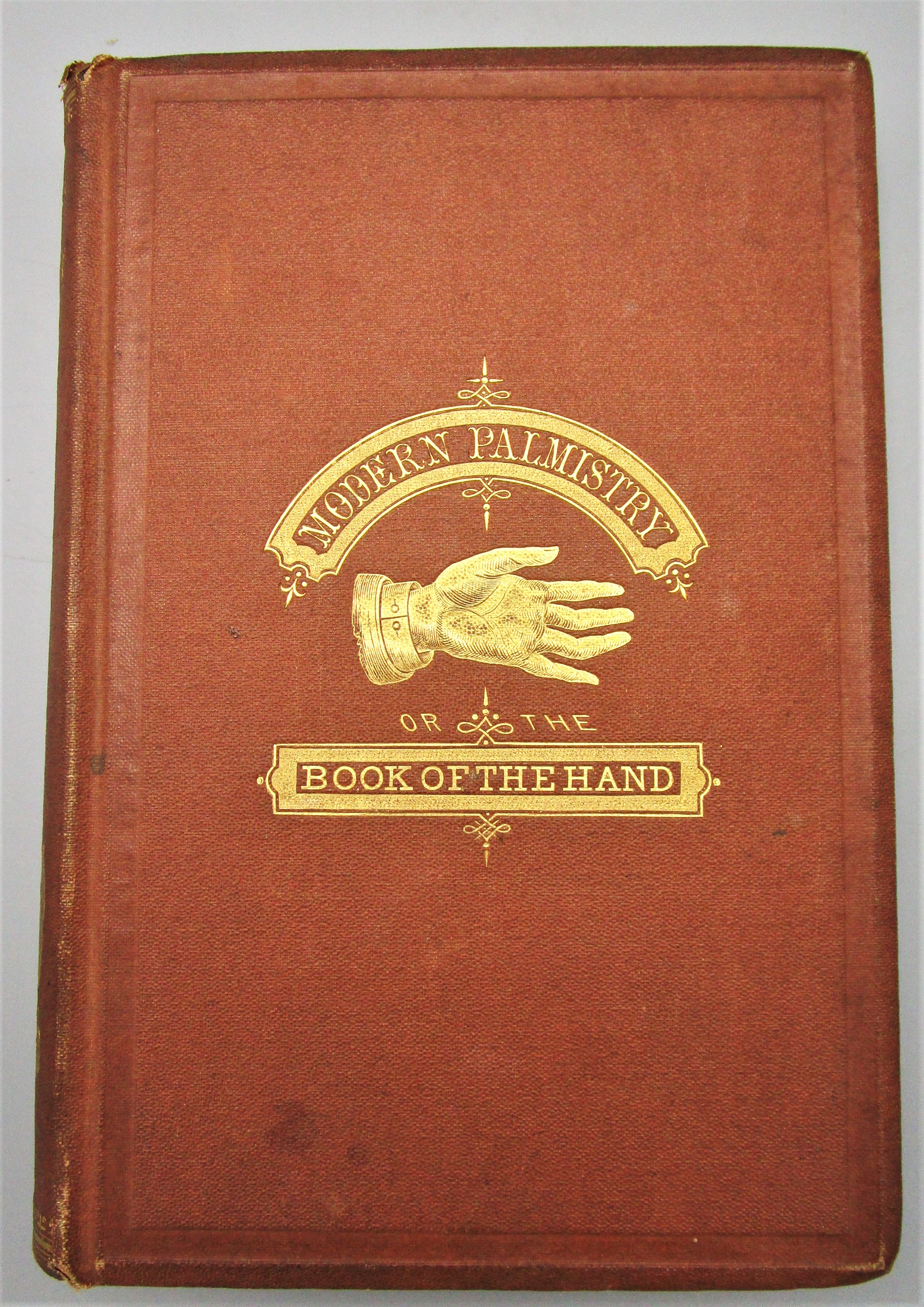 MODERN PALMISTRY; OR THE BOOK OF THE HAND, by A. R. Craig - 1867