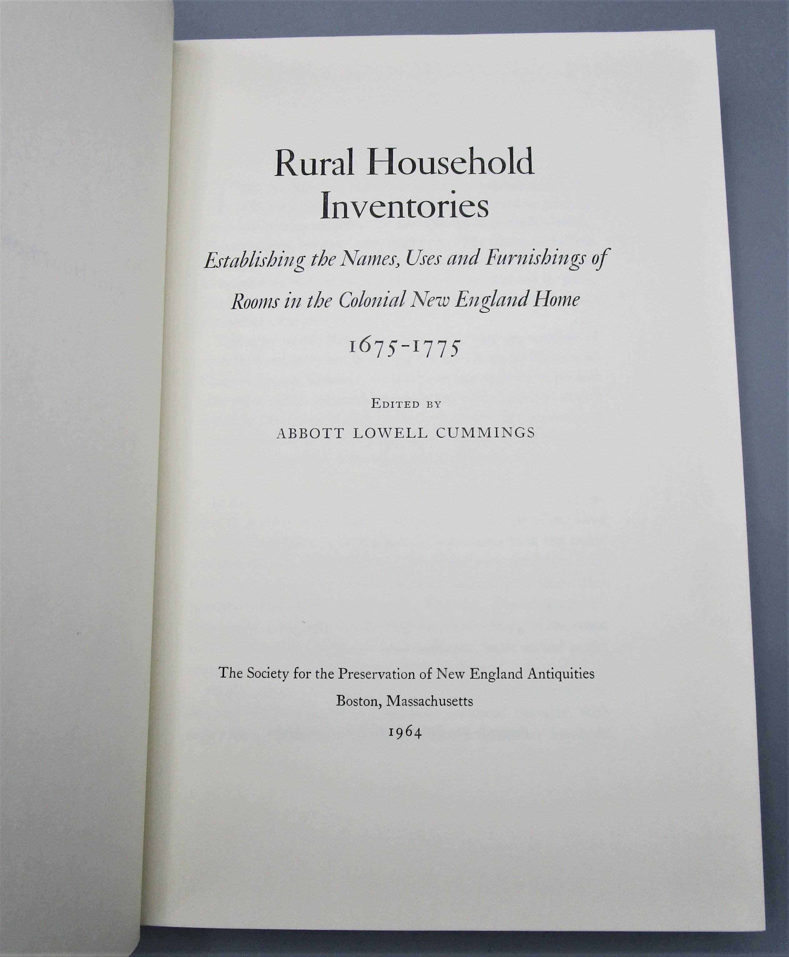 RURAL HOUSEHOLD INVENTORIES 1675-1775, by Abbott Lowell Cummings - 1964