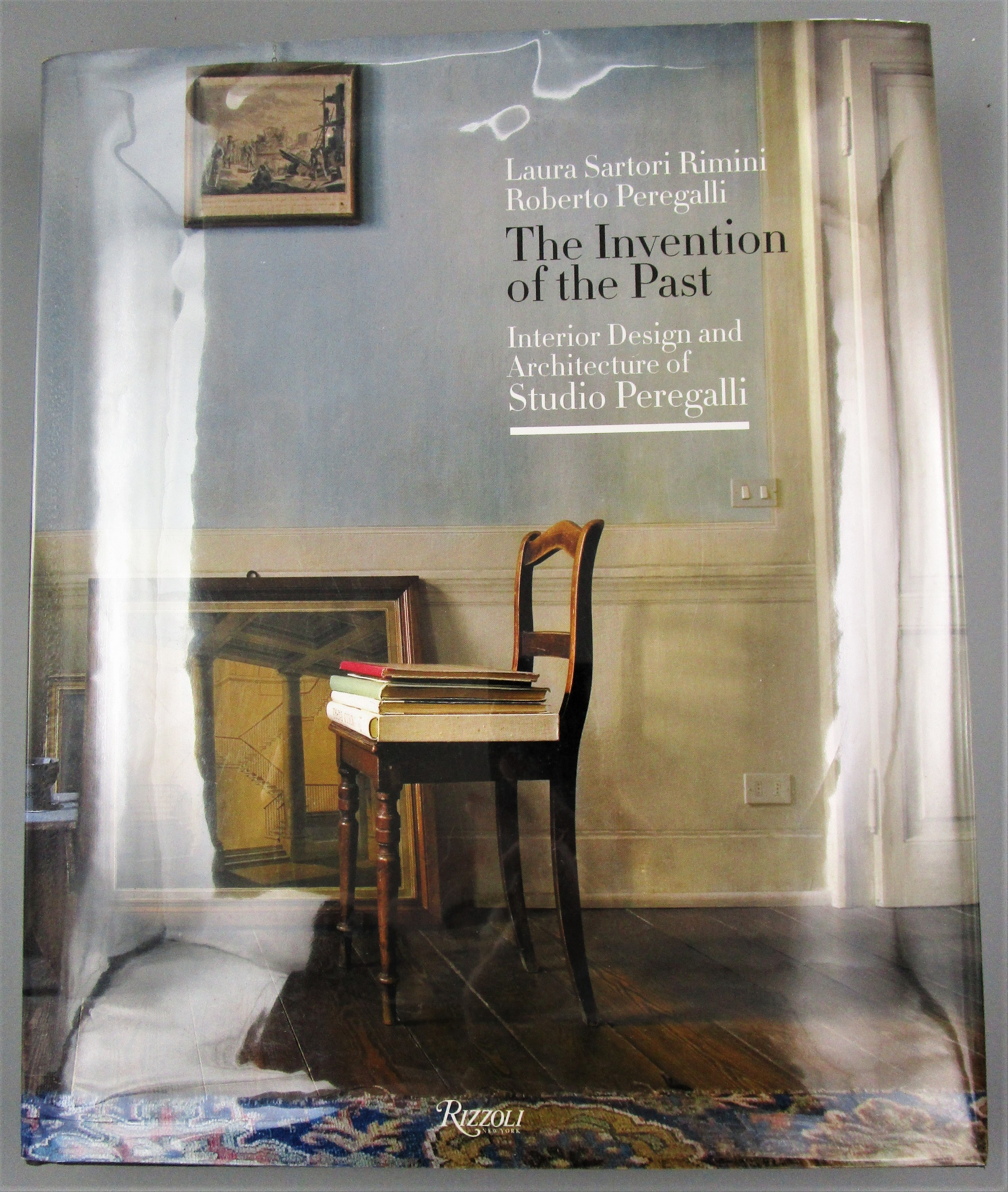 THE INVENTION OF THE PAST, by Laura Sartori Rimini & Roberto Peregalli  - 2011