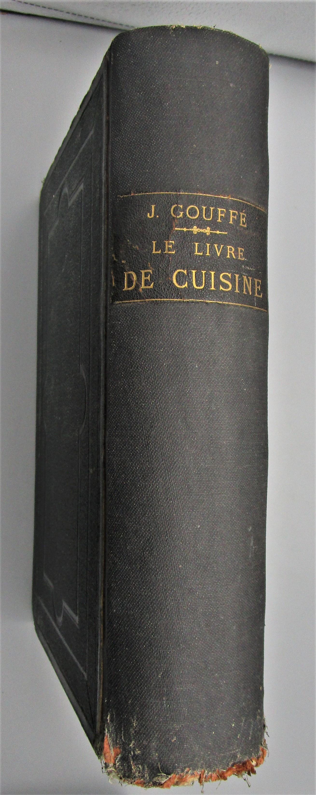 LE LIVRE DE CUISINE, by Jules Gouffe - 1867 [1st Ed]