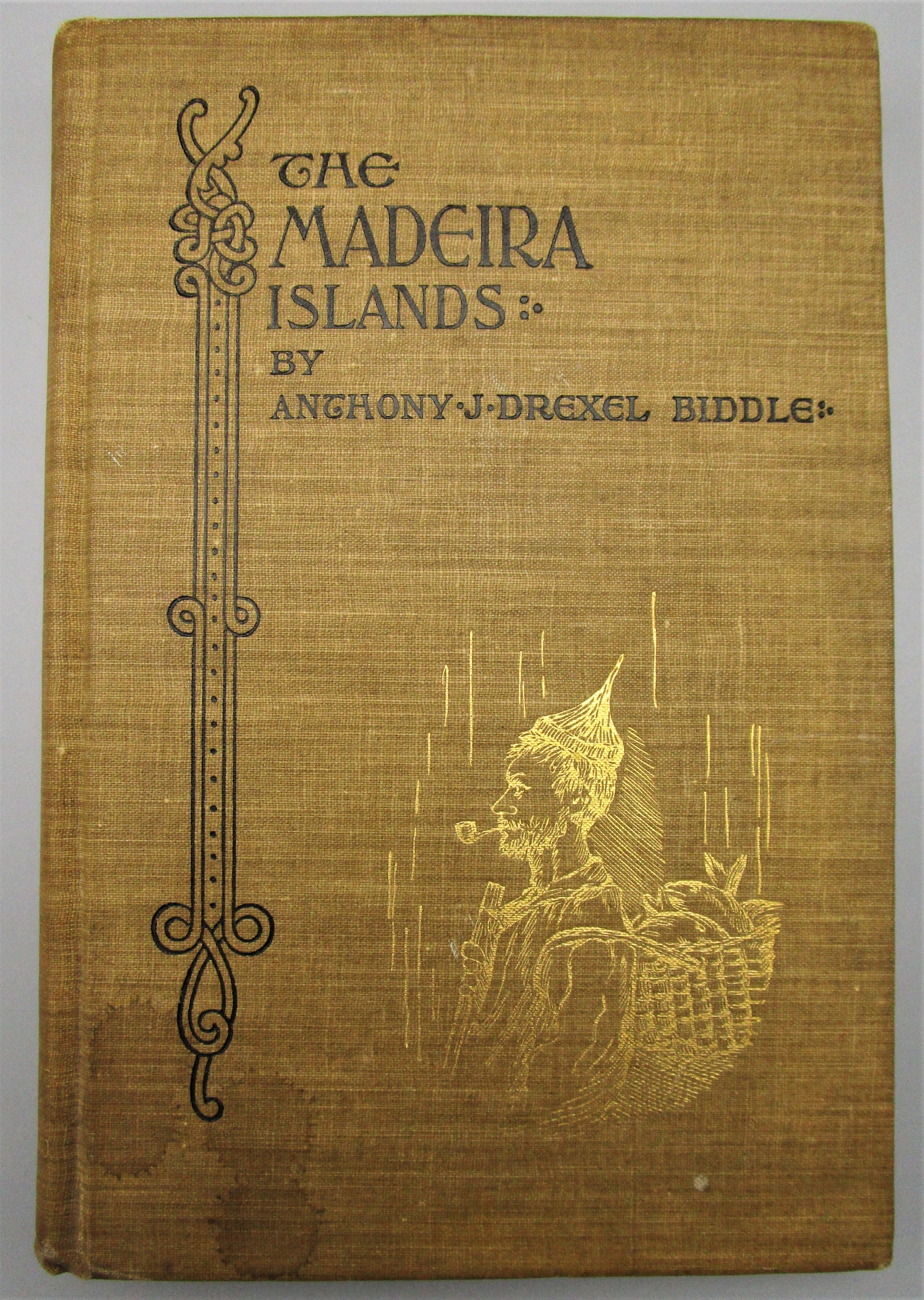THE MADEIRA ISLANDS, by Anthony J. Drexel Biddle 1896 First Edition