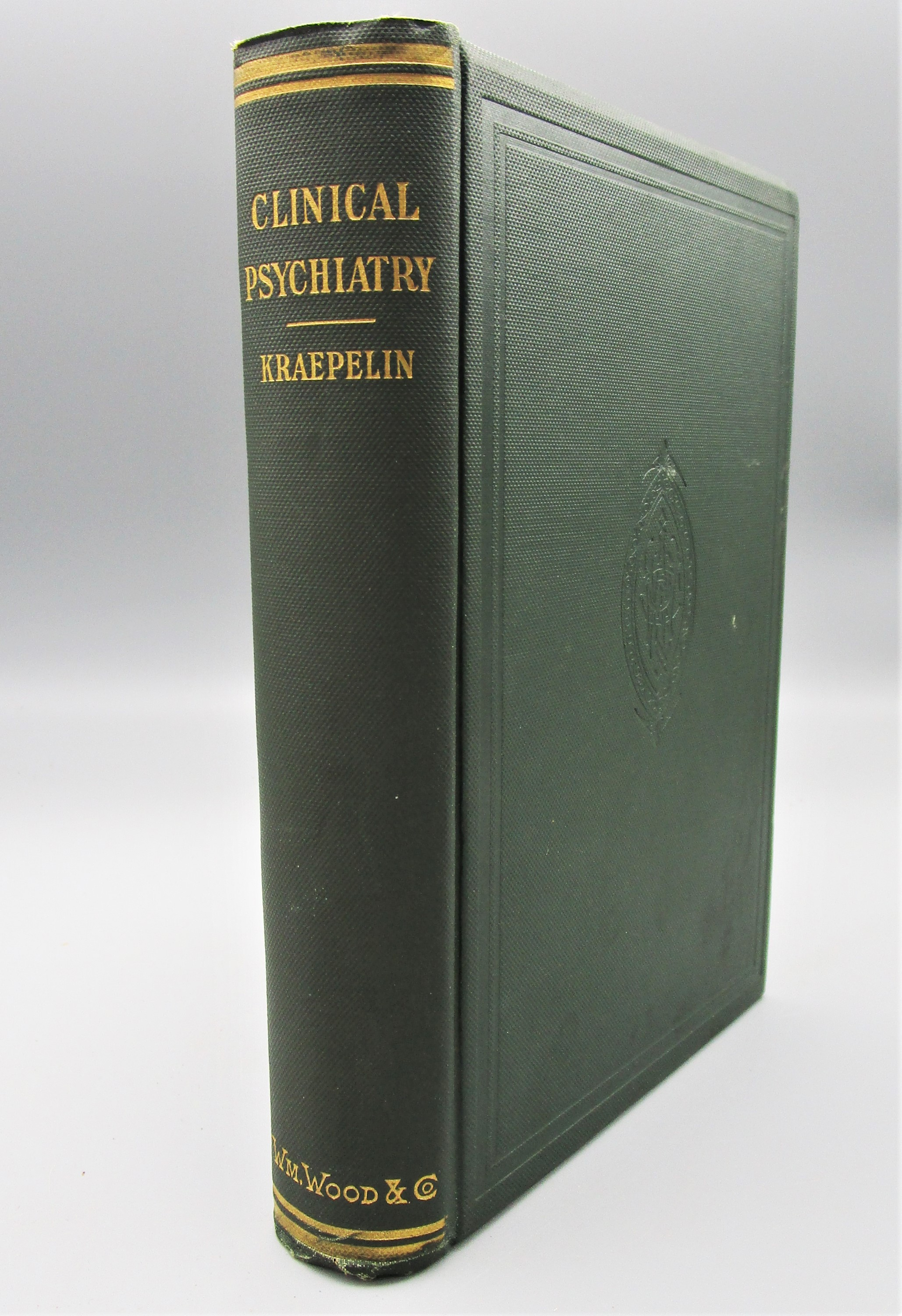 LECTURES ON CLINICAL PSYCHIATRY, by Dr. Emil Kraepelin - 1906