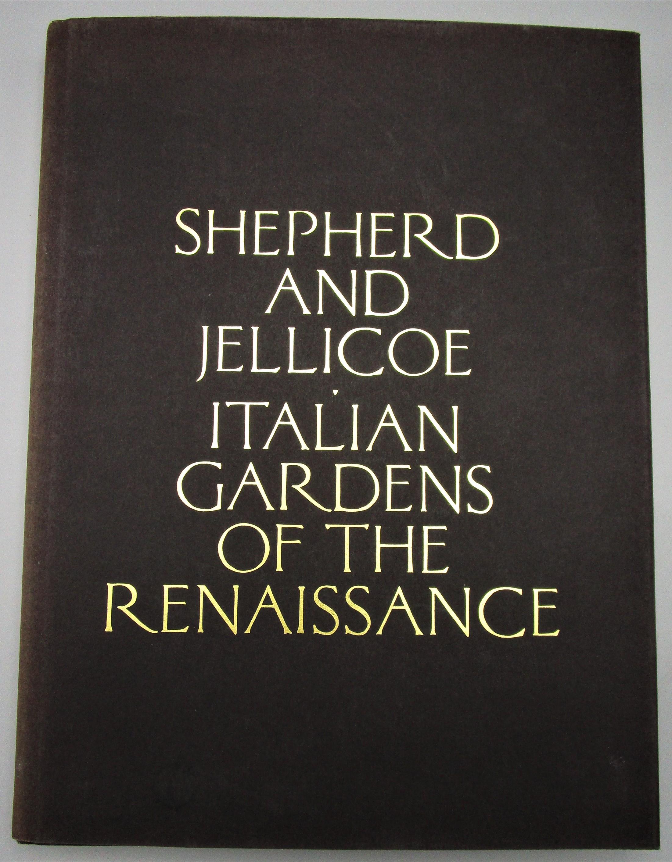 ITALIAN GARDENSS OF THE RENAISSANCE, by J. C. Shepherd & G. A. Jellicoe - 1993