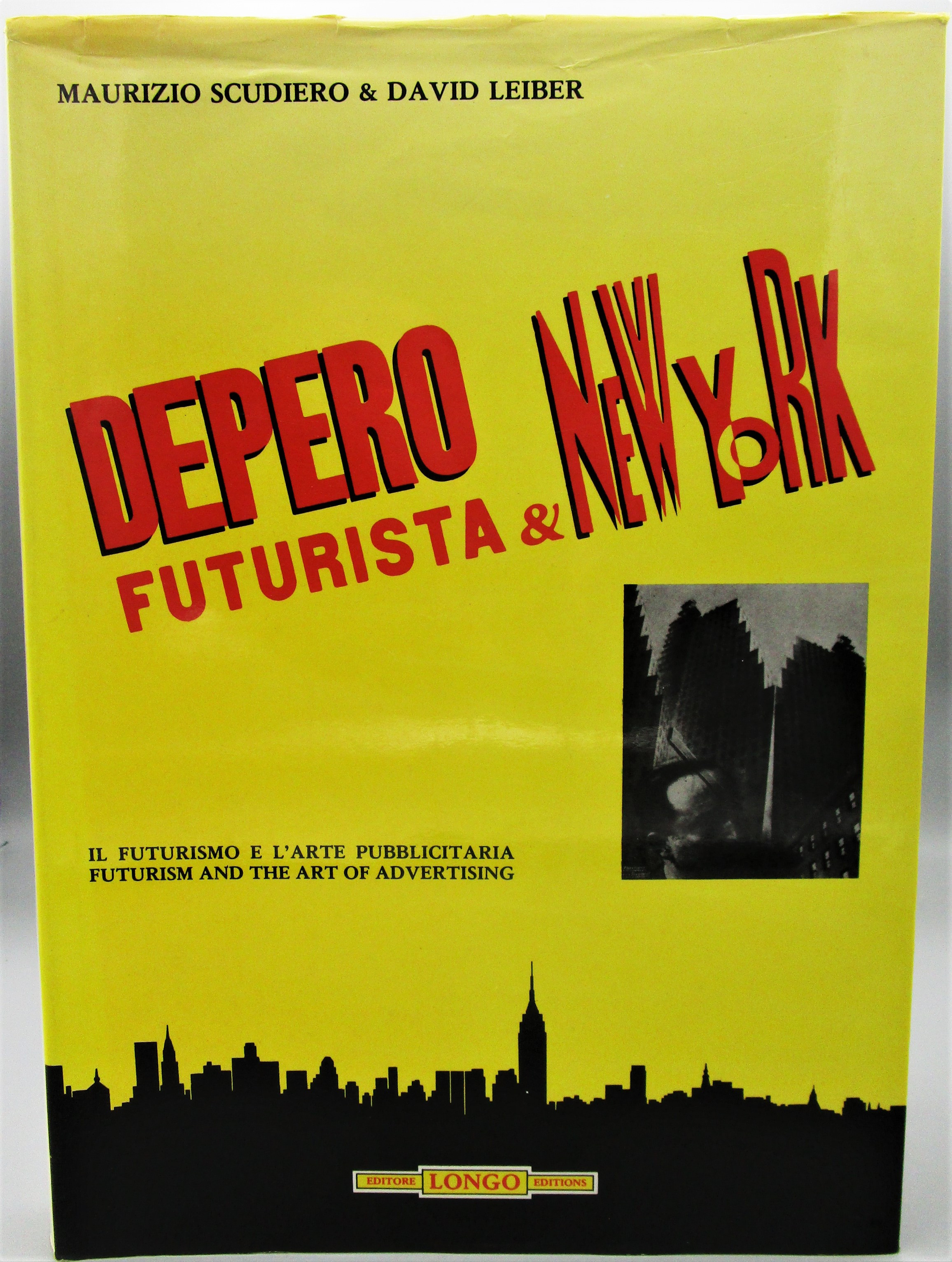 DEPERO FUTURISTA & NEW YORK, by Maurio Scudiero & David Leiber - 1986