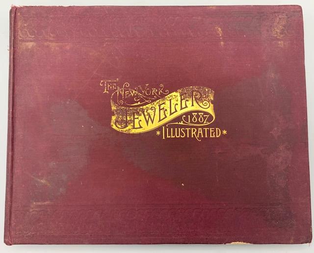 THE NEW YORK JEWELER VOL. II AND TRADE PRICE LIST - 1887