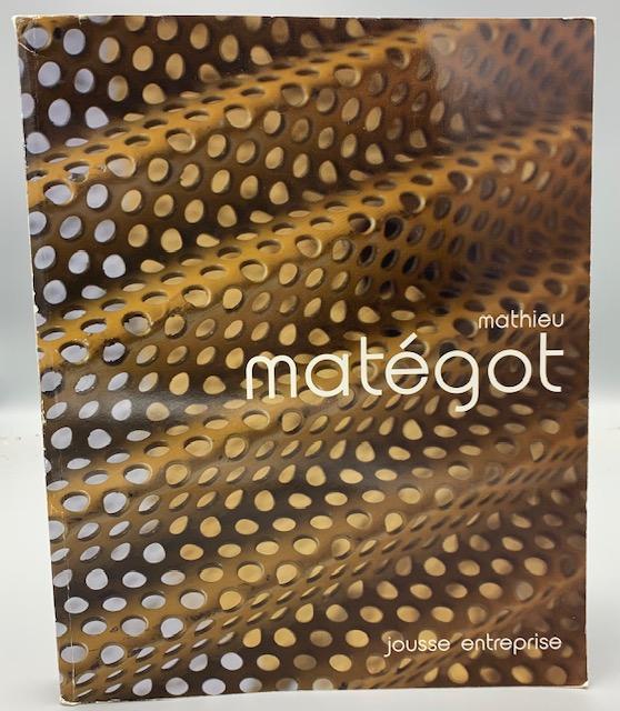 MATHIEU MATEGOT, by Philippe Jousse & Caroline Mondineu - 2003
