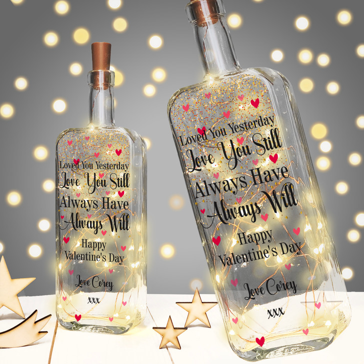 "Personalised Light Up Bottle Valentine's Day, Anniversary Gift For Girlfriend or Wife ""Loved You Yesterday, Love You Still"""