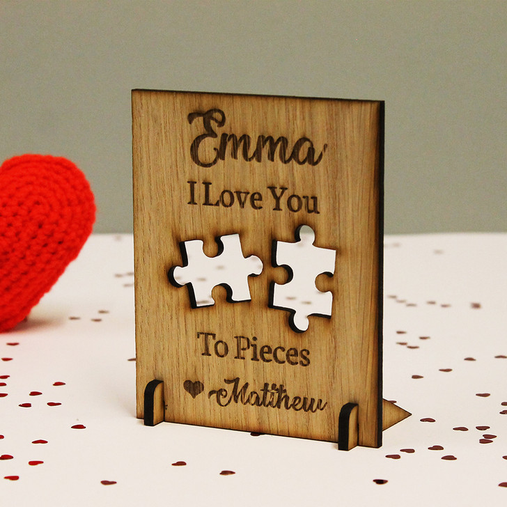 "Personalised ""I Love You To Pieces"" Jigsaw Pieces Wooden Oak Standing Plaque / Card"