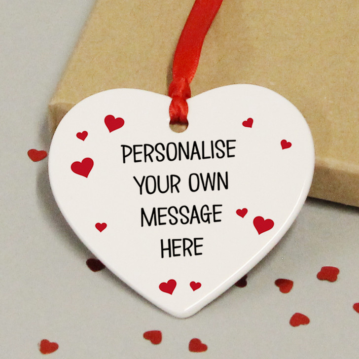 Personalised With ANY MESSAGE Love Heart Ceramic Keepsake Hanging Gift