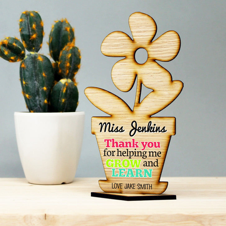Thank You For Helping Me GROW and LEARN Personalised Teacher Wooden Flower Gift