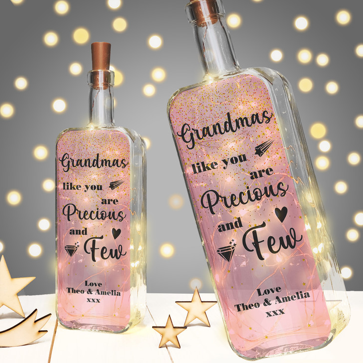 Grandmas Like You Are Precious & Few Personalised Light Up Bottle Birthday Gift