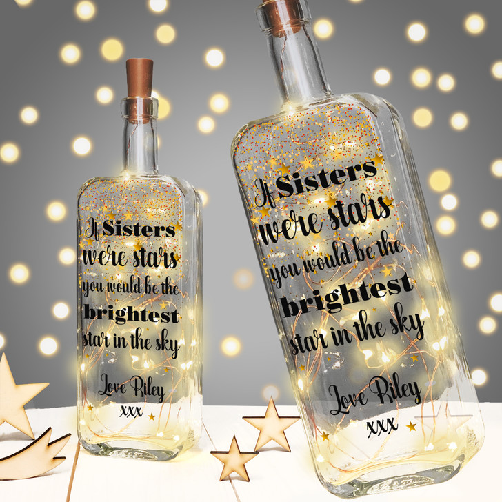"Personalised Light Up Bottle Birthday Gift For Sister, Stepsister or Half Sister  ""If Sisters Were Stars You Would Be The Brightest Star In The Sky"""