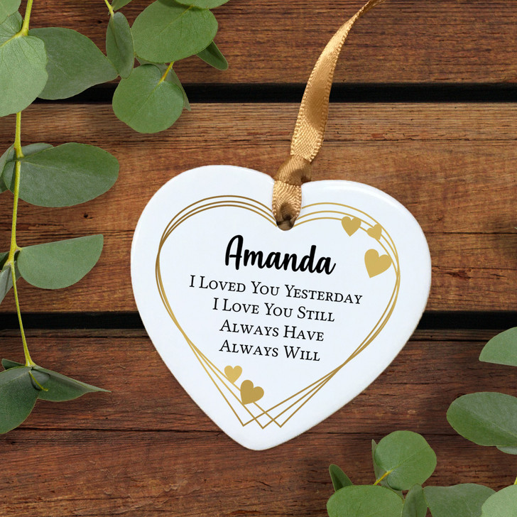 Loved You Yesterday, Love You Still Personalised Valentine Ceramic Keepsake