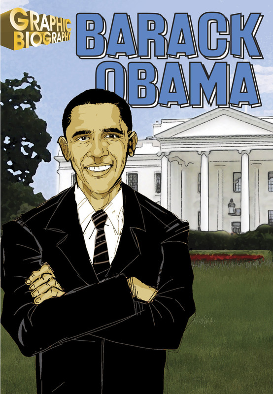 Barack Obama Graphic Biography
