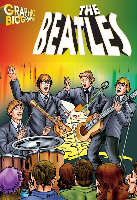 The Beatles Graphic Biography