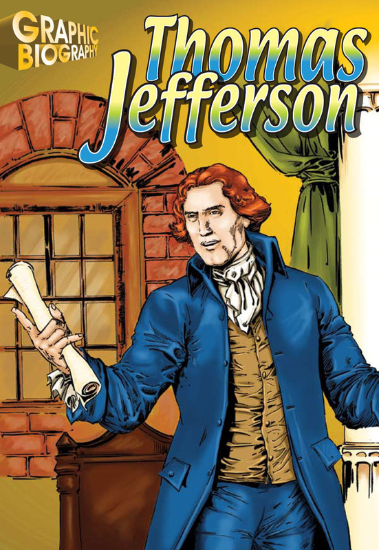 Thomas Jefferson Graphic Biography
