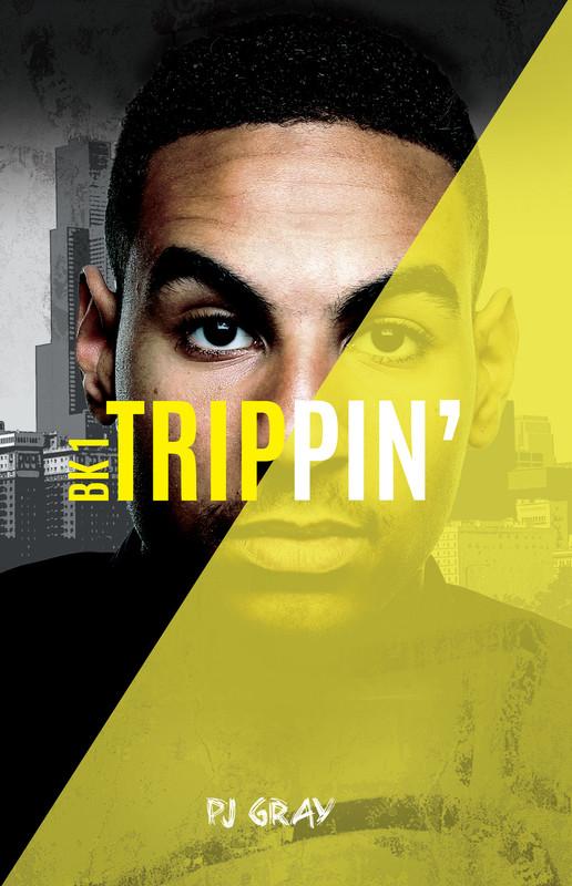 Book 1: Trippin'
