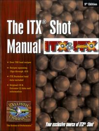 BP ITX Shot Loading Manual,  9th Ed.