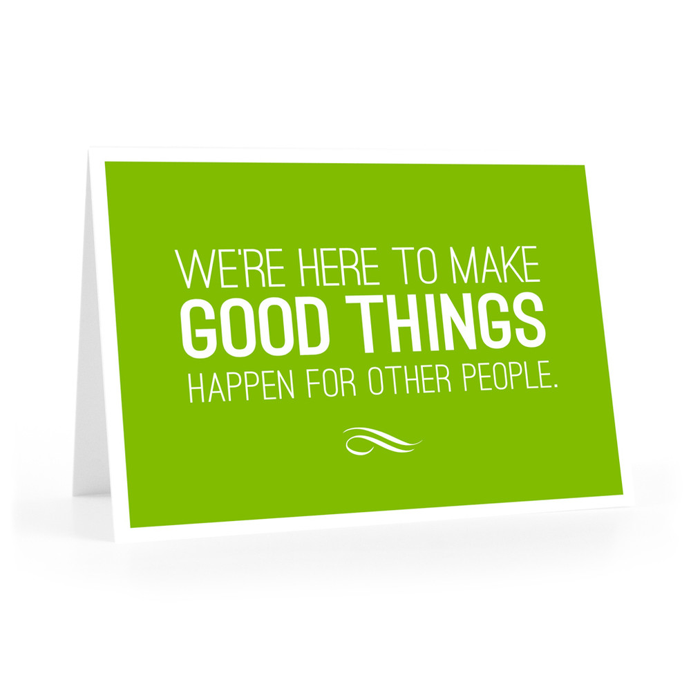 We're Here to Make Good Things Notecards (green)