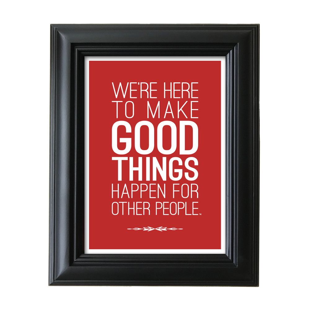 Make Good Things Happen 5 in. x 7 in. Framed Print (red)