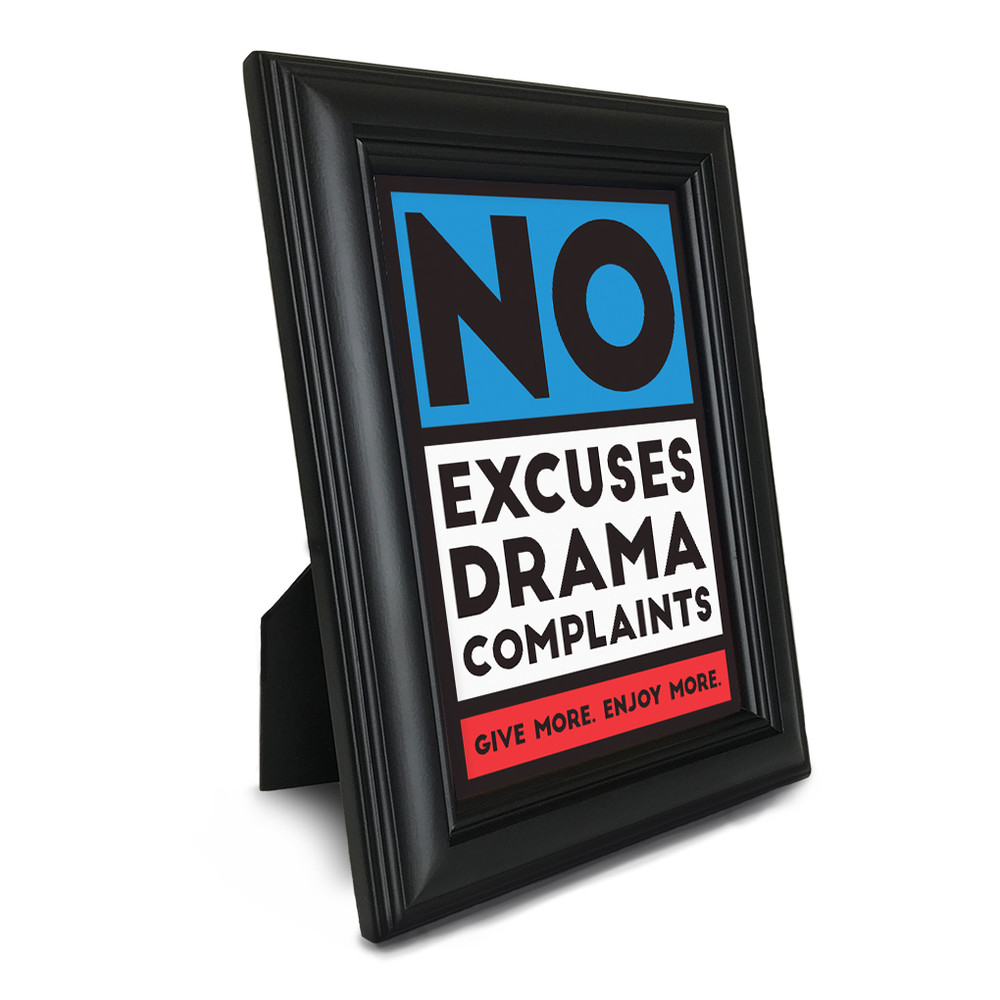 No Excuses, Drama, Complaints 5 in. x 7 in. Framed Print (red)
