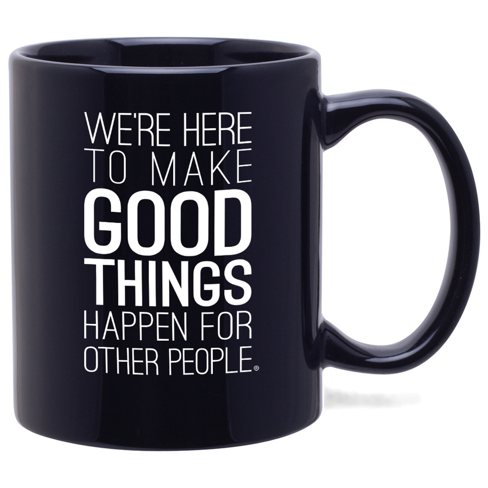 Make Good Things Happen Mug (11oz Black)