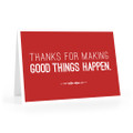 Thanks for Making Good Things Notecards (red)