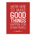 Make Good Things Happen 18 in. x 24 in. Poster (red)