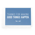 Thanks for Making Good Things Notecards (blue)