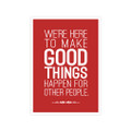 Make Good Things Happen 5 in. x 7 in. Prints - red
