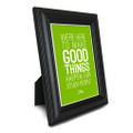 Make Good Things Happen 5 in. x 7 in. Framed Print (green)