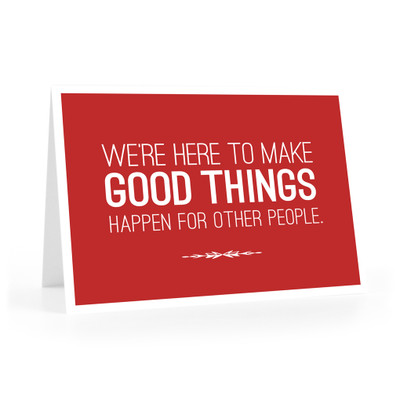 We're Here to Make Good Things Notecards (red)