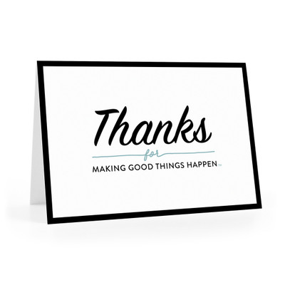 Thanks for Making Good Things Notecards (black border)
