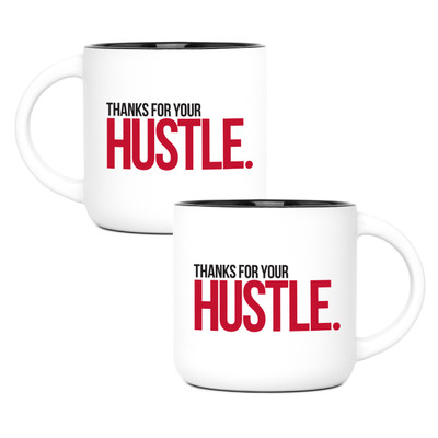 Thanks for Your Hustle Mug (14oz  Red)