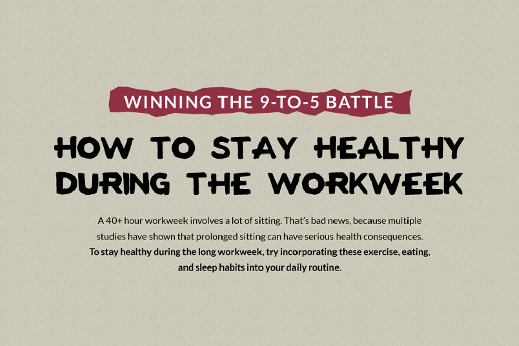 the 9-to-5 Battle: Staying Healthy at Work