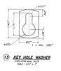 Aluminum Keyhole Washer Diagram