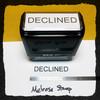 Declined Stamp Black Ink Large