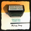 Paid In Full Thank You Stamp Green Ink Large 2