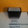 REQUEST ACCEPTED Rubber Stamp for office use self-inking