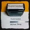 Superseded Stamp Black Ink Large