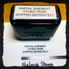 Partial Shipment Other Items Shipped Separately Stamp Black Ink Large